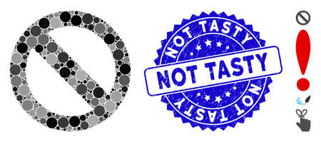 Mosaic no sign icon and grunge stamp watermark with Not Tasty phrase. Mosaic vector is composed from no sign icon and with random round spots. Not Tasty stamp seal uses blue color, and grunge surface.