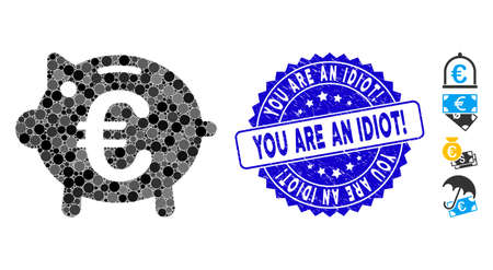Mosaic Euro piggy bank icon and rubber stamp watermark with You Are an Idiot! phrase. Mosaic vector is designed with Euro piggy bank pictogram and with randomized circle elements.
