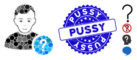 Mosaic user status icon and corroded stamp watermark with Pussy text. Mosaic vector is formed with user status icon and with scattered round elements. Pussy stamp seal uses blue color,