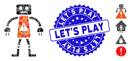 Mosaic robot danger icon and distressed stamp seal with Let'S Play text. Mosaic vector is composed with robot danger icon and with scattered spheric spots. Let'S Play seal uses blue color,