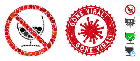 Mosaic no wine glass icon and red round distressed stamp seal with Gone Viral! text and coronavirus symbol. Mosaic vector is formed from no wine glass pictogram and with randomized spheric elements.