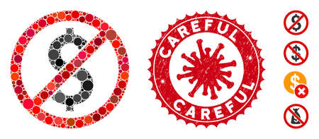 Mosaic no dollar icon and red round rubber stamp seal with Careful text and coronavirus symbol. Mosaic vector is composed with no dollar icon and with scattered round items. Illusztráció