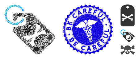 Infected collage death bones tag icon and round corroded stamp watermark with Be Careful caption and clinic icon. Mosaic vector is formed with death bones tag icon and with scattered contagious icons.