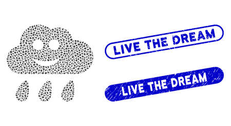 Mosaic happy rain cloud and distressed stamp seals with Live the Dream caption. Mosaic vector happy rain cloud is designed with scattered elliptic parts. Live the Dream stamp seals use blue color,