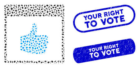 Mosaic thumb up calendar page and distressed stamp seals with Your Right to Vote phrase. Mosaic vector thumb up calendar page is designed with random elliptic pieces.