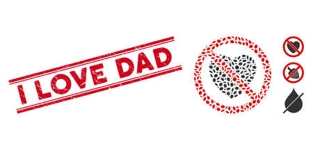 Distressed red stamp seal with I Love Dad text inside double parallel lines, and mosaic no love icon. Mosaic vector is created from no love icon and with randomized ellipse items. Ilustração