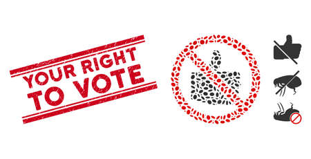 Rubber red stamp seal with Your Right to Vote phrase inside double parallel lines, and collage no likes icon. Mosaic vector is designed with no likes icon and with random oval spots.