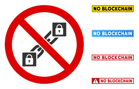 No Blockchain sign with badges in rectangle frames. Illustration style is a flat iconic symbol inside red crossed circle on a white background. Simple No Blockchain vector sign, designed for rules,