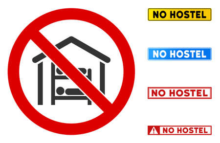 No Hostel sign with messages in rectangle frames. Illustration style is a flat iconic symbol inside red crossed circle on a white background. Simple No Hostel vector sign, designed for rules, Иллюстрация