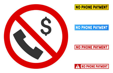 No Phone Payment sign with captions in rectangle frames. Illustration style is a flat iconic symbol inside red crossed circle on a white background. Simple No Phone Payment vector sign,