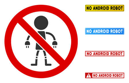 No Android Robot sign with texts in rectangle frames. Illustration style is a flat iconic symbol inside red crossed circle on a white background. Simple No Android Robot vector sign,