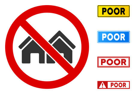 No Houses sign with captions in rectangle frames. Illustration style is a flat iconic symbol inside red crossed circle on a white background. Simple No Houses vector sign, designed for rules,