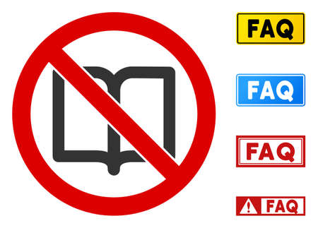 No Open Book sign with badges in rectangular frames. Illustration style is a flat iconic symbol inside red crossed circle on a white background. Simple No Open Book vector sign, designed for rules,