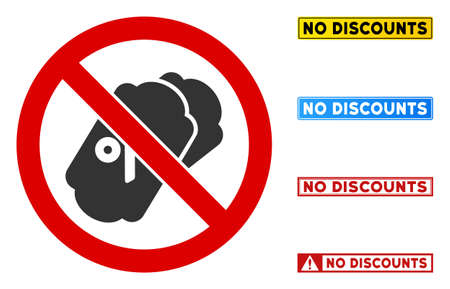 No Percent Discounts sign with phrases in rectangle frames. Illustration style is a flat iconic symbol inside red crossed circle on a white background. Simple No Percent Discounts vector sign,