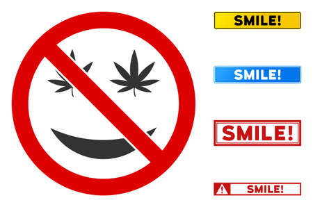 No Happy Cannabis sign with texts in rectangular frames. Illustration style is a flat iconic symbol inside red crossed circle on a white background. Simple No Happy Cannabis vector sign,