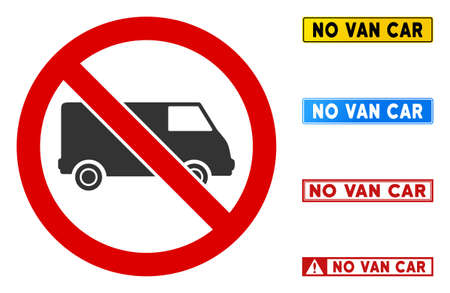 No Van Car sign with messages in rectangular frames. Illustration style is a flat iconic symbol inside red crossed circle on a white background. Simple No Van Car vector sign, designed for rules,