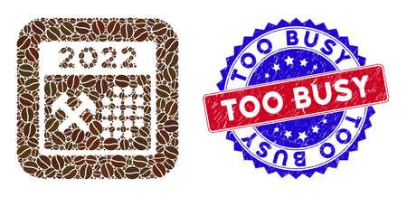 Vector mosaic 2022 working days and grunge bicolor Too Busy seal stamp. Mosaic 2022 working days designed as hole from rounded square with coffee beans. Vektorové ilustrace