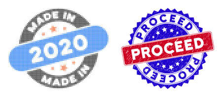 Dotted halftone made in 2020 stamp icon, and Proceed textured stamp print. Proceed stamp seal uses bicolor rosette shape, red and blue colors.