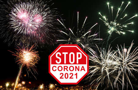 New year wishes for 2021: Stop the coronavirus around the world. Prohibition of fireworks on New Year's Eve in the city due to corona virus, no New Year's party due to high infection with Covid 19 Banque d'images