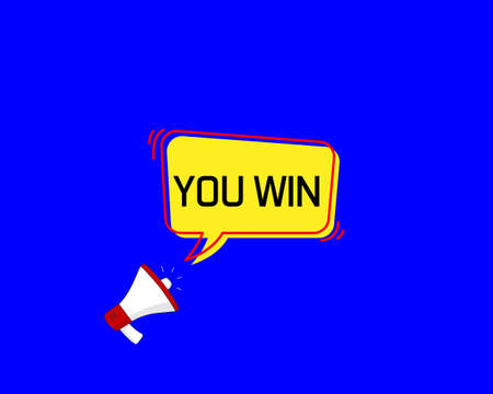 you win speech bubble. Loudspeaker. Banner for business, marketing and advertising. Vector illustration.