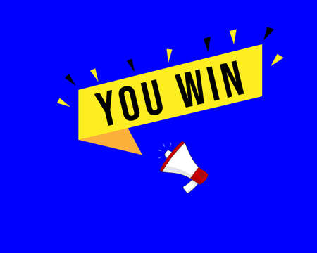 you win with Loudspeaker. Banner for business, marketing and advertising. Vector illustration.