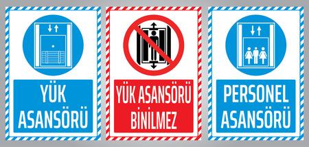 Elevator warning labels.