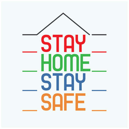 Stay Home and Stay Safe corona virus awareness campaign for public to take care yourself. vector illustration.