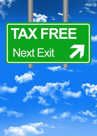 Fiscal paradise road sign or tax free concept