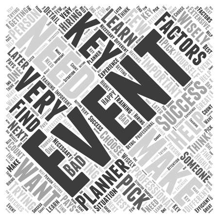 event planner: Key Factors Of A Successful Event Planner  word cloud concept