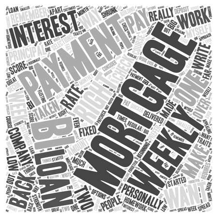 weekly: weekly mortgage payment