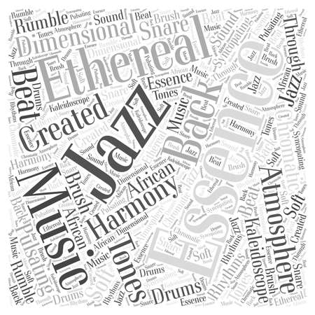 ethereal: The essence of Jazz word cloud concept Illustration