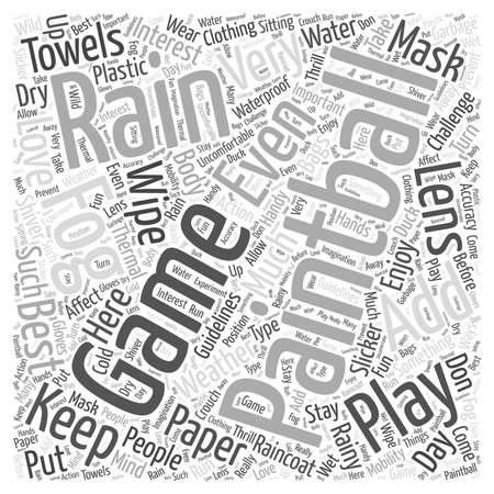 uncomfortable: best weather condition when playing paintball