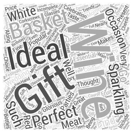 wine gift: Wine Gift Baskets For Any Occasion word cloud concept