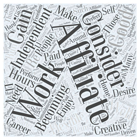 Who Should Consider Becoming an Affiliate word cloud concept