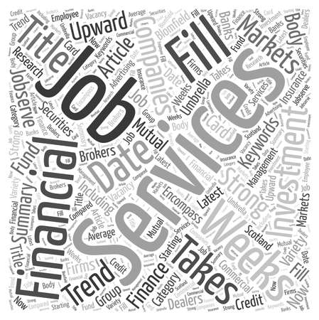 Financial services jobs markets a strong upward trend word cloud concept Ilustrace