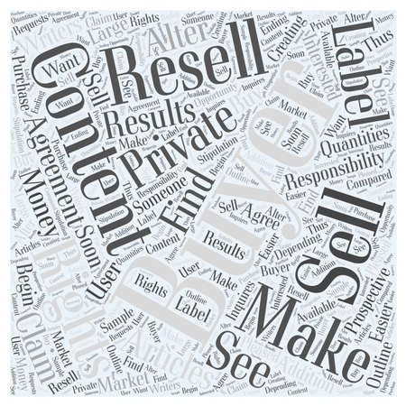 private cloud: Writers Make Money by Creating and Selling Private Label Articles word cloud concept