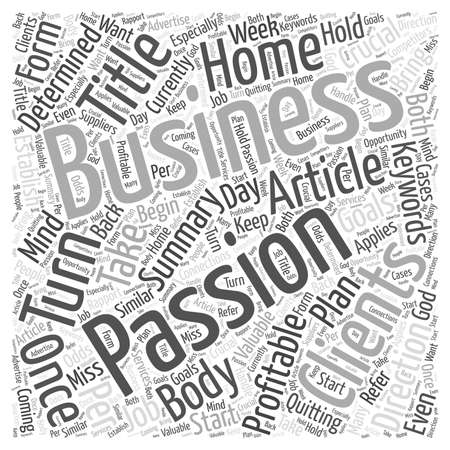 How To Turn Your Passion Into A Profitable Home Business word cloud concept Ilustrace