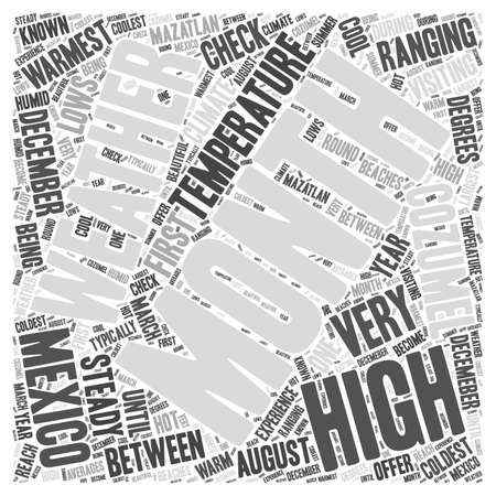 ranging: Visiting Mexico Check the Weather First word cloud concept Illustration