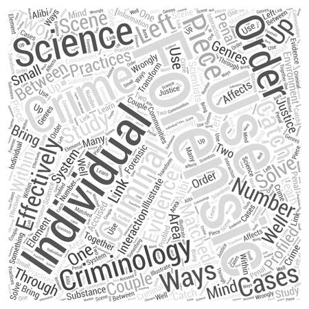criminology: Criminology and Forensic Science word cloud concept