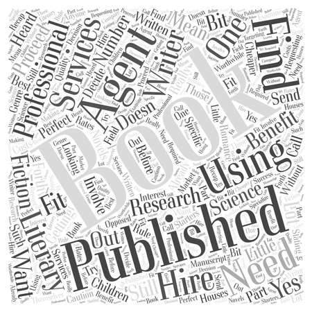 proceed: Getting a Book Published Do You Need an Agent word cloud concept