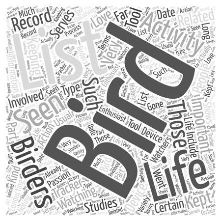 The Importance of Keeping a Bird Watching Life List word cloud concept Ilustração