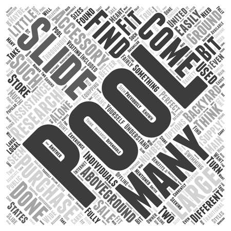 Pool Slide The Perfect Accessory For Your Pool word cloud concept