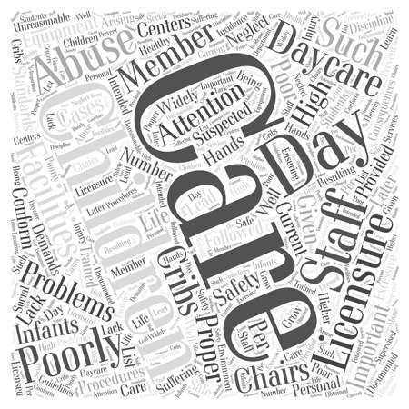 suspected: Why Is Day Care Licensure Important word cloud concept Illustration