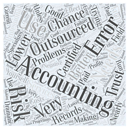 Why Use Outsourced Accounting word cloud concept