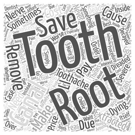root canal: The Dreaded Root Canal word cloud concept Illustration