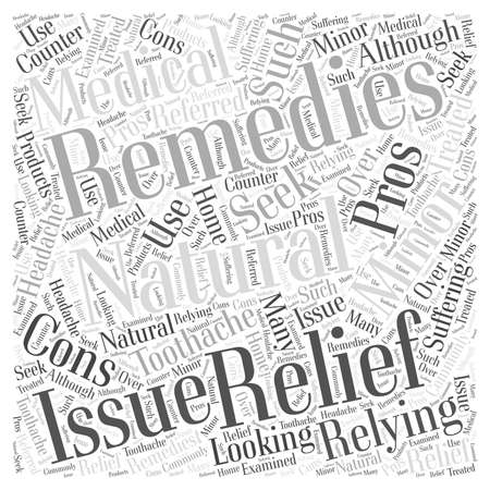 should: The Pros and Cons of Relying on Natural Remedies to Seek Relief word cloud concept