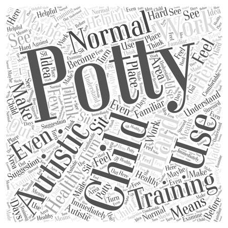 Potty Training an Autistic Child word cloud concept