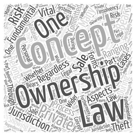 ranging: The Concept of Ownership word cloud concept Illustration