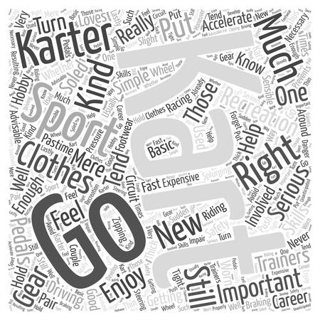 karting: The Right Clothes for Go Karting word cloud concept Illustration