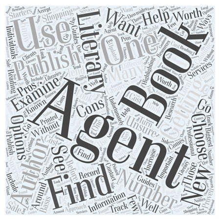 Getting a Book Published How to Find a Literary Agent word cloud concept